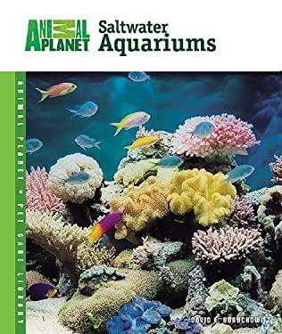 Setup and Care of Saltwater Aquariums 9780793837892