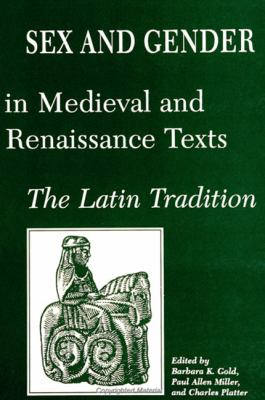 Sex & Gender in Medieval/Ren. Text: The Latin Tradition 9780791432464