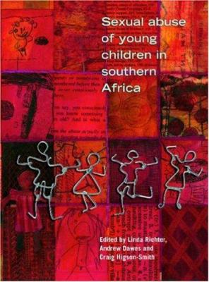 Sexual Abuse of Young Children in Southern Africa 9780796920539