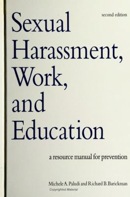 Sexual Harassment, Work, and Education: A Resource Manual for Prevention 9780791438923