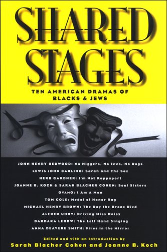 Shared Stages: Ten American Dramas of Blacks and Jews 9780791472828