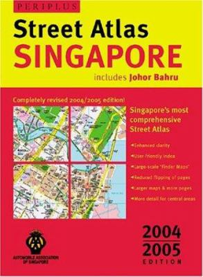 Singapore Street Atlas 2nd Edition: Completely Revised 2005/2006 Edition 9780794601522