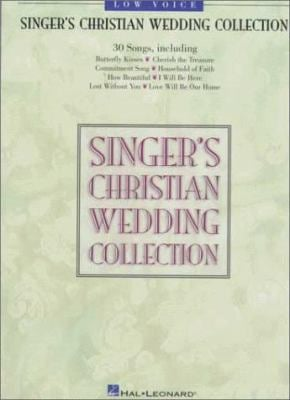 Singer's Christian Wedding Collection: Low Voice 9780793593682