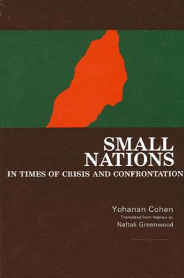 Small Nations in Times of Crisis and Confrontation