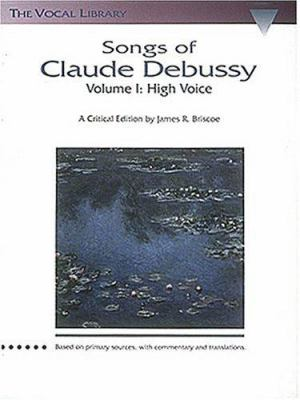 Songs of Claude Debussy: The Vocal Library 9780793529872