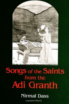Songs of Saints from Adi Granth 9780791446843