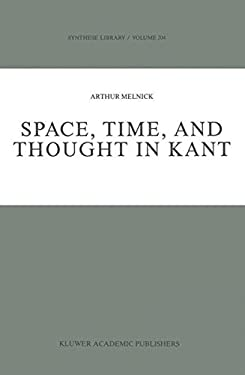 Space, Time, and Thought in Kant 9780792301356
