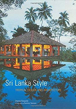 Sri Lanka Style: Tropical Design and Architecture 9780794600600