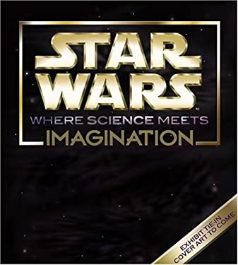 Star Wars: Where Science Meets Imagination 9780792241836