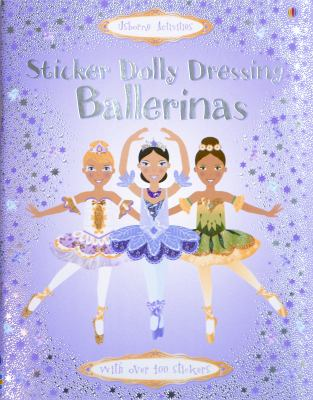 Sticker Dolly Dressing Ballerinas [With Stickers] 9780794513924