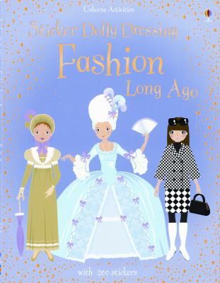 Sticker Dolly Dressing Fashion Long Ago [With 200 Stickers] 9780794525477