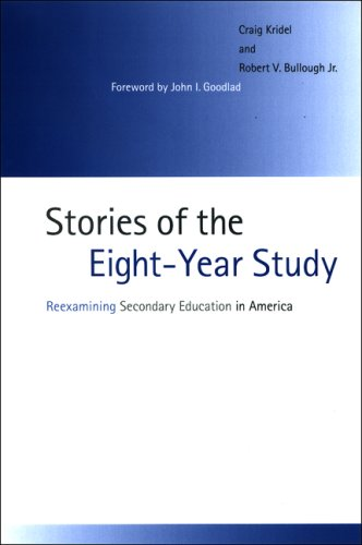 Stories of the Eight-Year Study: Reexamining Secondary Education in America 9780791470541