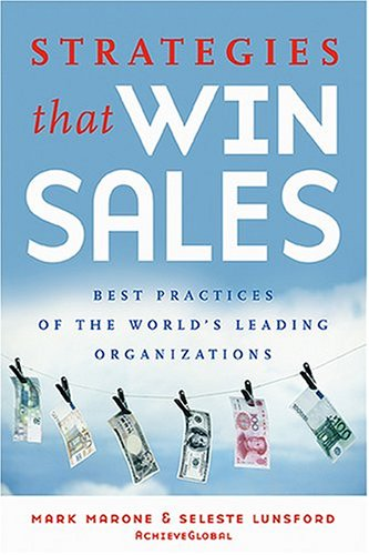 Strategies That Win Sales: Best Practices of the World's Leading Organizations 9780793188604