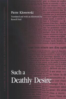 Such a Deathly Desire: Un Si Funeste Desir 9780791471951