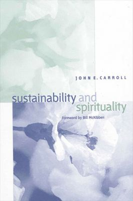 Sustainability and Spirituality 9780791461785