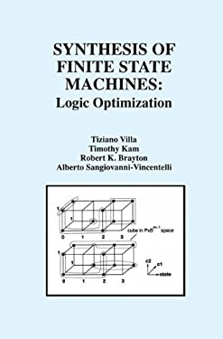 Synthesis of Finite State Machines:: Logic Optimization 9780792398929