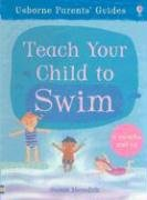 Teach Your Child to Swim 9780794512835
