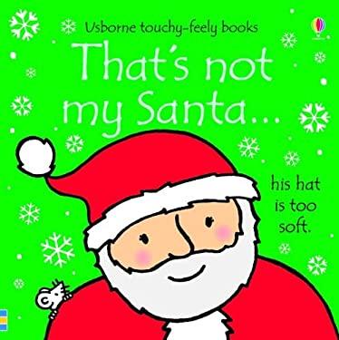 That's Not My Santa 9780794533106