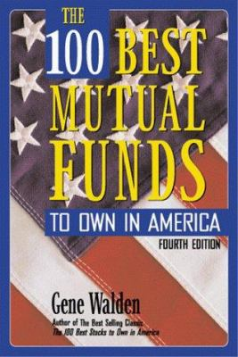 The 100 Best Mutual Funds to Own in America 9780793138166