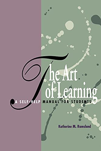 The Art of Learning: A Self-Help Manual for Students 9780791409220