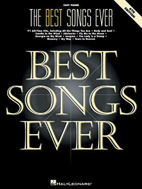 The Best Songs Ever: 71 All-Time Hits 9780793577392