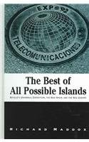 The Best of All Possible Islands: Seville's Universal Exposition, the New Spainm and the New Europe 9780791461211