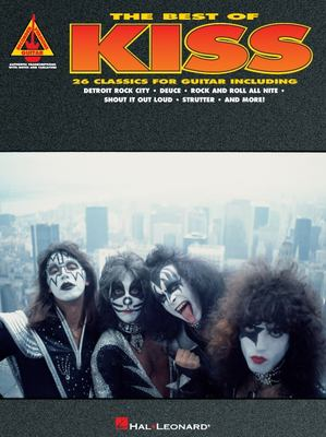 Best of Kiss : With Notes and Tablature