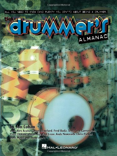 The Drummer's Almanac: Tips and Tales from the Pros 9780793566969