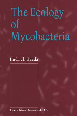 The Ecology of Mycobacteria 9780792361978