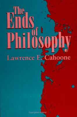 The Ends of Philosophy 9780791423226