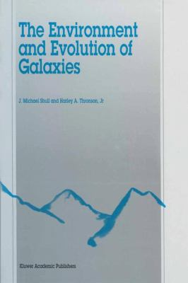 The Environment and Evolution of Galaxies 9780792325413