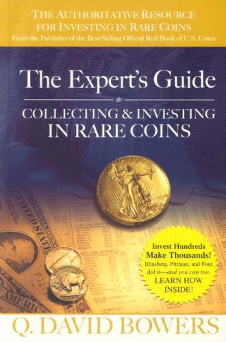 The Expert's Guide to Collecting & Investing in Rare Coins 9780794821784
