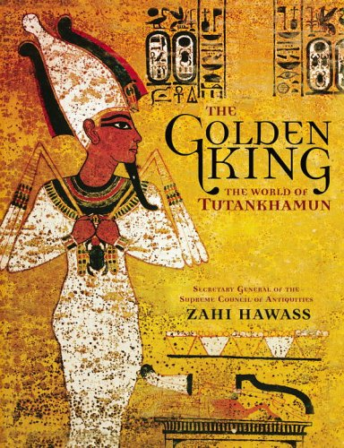The Golden King: The World of Tutankhamun 9780792259145
