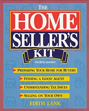 The Homeseller's Kit: Preparing Your Home for Buyers, Finding a Good Agent, Understanding Tax Issues, Selling on Your Own 9780793126644