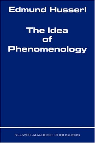 The Idea of Phenomenology 9780792356912