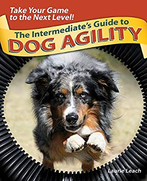 The Intermediate's Guide to Dog Agility 9780793806379