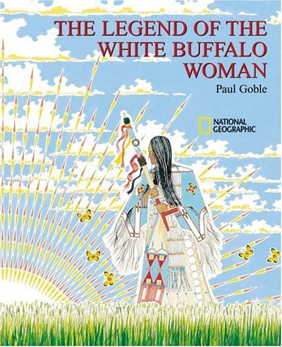 The Legend of the White Buffalo Woman 9780792265528