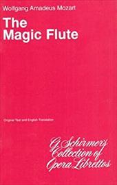 The Magic Flute (Die Zauberflote): Libretto 3184293