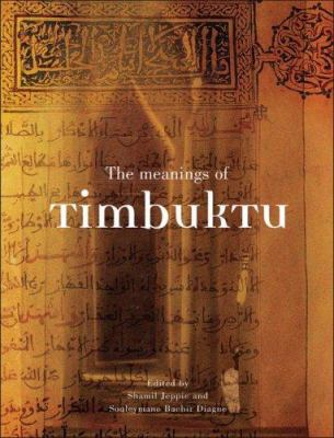 The Meanings of Timbuktu 9780796922045