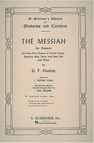 The Messiah: An Oratorio Complete Vocal Score 9780793505074