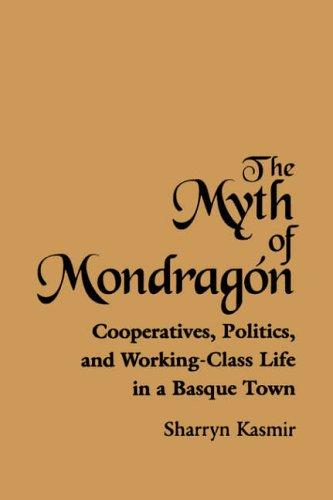 The Myth of Mondragon 9780791430040