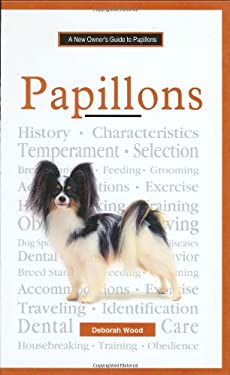 The New Owner's Guide to Papillons 9780793828197