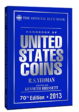 The Official Blue Book Handbook of United States Coins 9780794836825