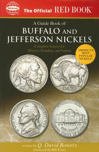 The Official Red Book: A Guide Book of Buffalo and Jefferson Nickels: Complete Source for History, Grading, and Values 9780794820084