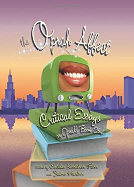 The Oprah Affect: Critical Essays on Oprah's Book Club 9780791476154