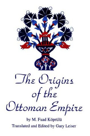 The Origins of the Ottoman Empire 9780791408209