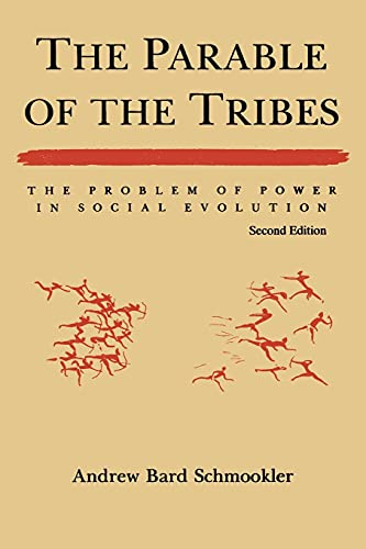 The Parable of the Tribes 9780791424209
