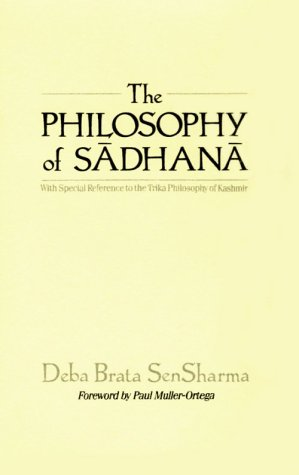 The Philosophy of Sadhana 9780791403488