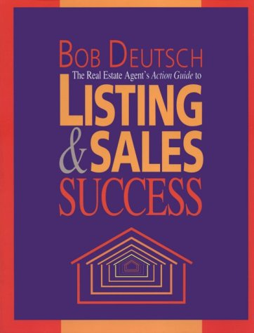 The Real Estate Agent's Action Guide to Listing and Sales Success 9780793107148