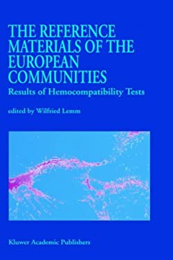 The Reference Materials of the European Communities: Results of Hemocompatibility Tests 9780792320029